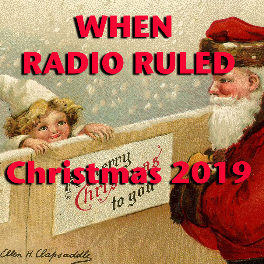 When Radio Ruled Christmas 2019